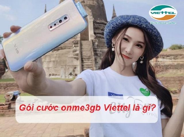 Góc hỏi: Bạn đã biết gì về gói cước onme3gb Viettel!