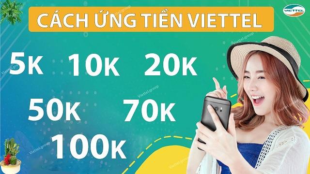 CÁCH ỨNG TIỀN VIETTEL MỚI NHẤT TỪ 10K – 50K NĂM 2021